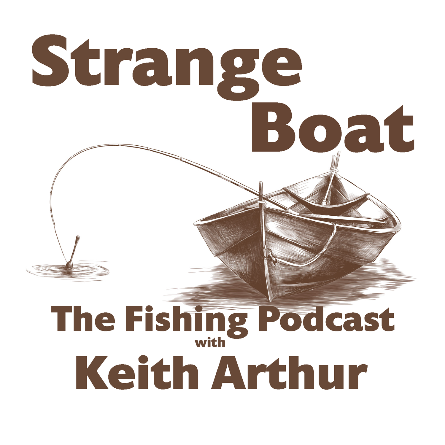 Strange Boat - The Fishing Podcast 20: The Welsh Wizard - Fly Fishing superstar Hywel Morgan with Keith on The Strange Boat